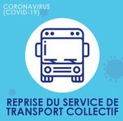 Reprise du service de transport collectif