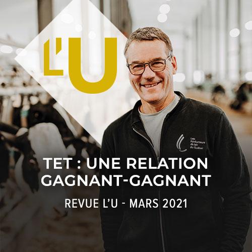 Revue L'U - Mars 2021 - La revue des producteurs agricoles du Québec
